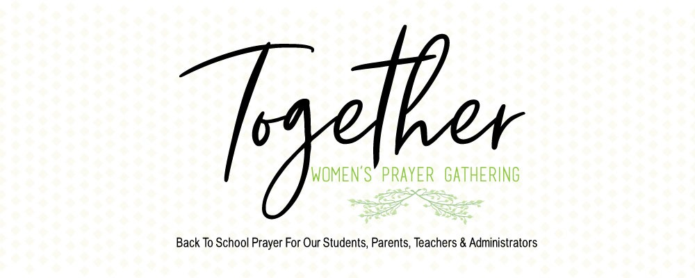 Together - Women's Prayer Gathering