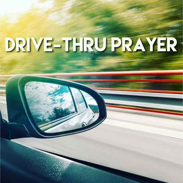 Sometimes life can be chaotic and a blur and sometimes it can be a wonderful and joyous time. We would love to be a part of both through prayer. Come by anytime between 3-5PM today for drive-thru-prayer.