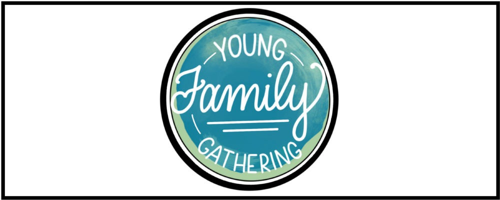 Young Family Gathering